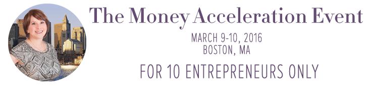Money Acceleration Event