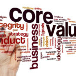 Are Your Core Values Helping or Hurting Your Business Success?