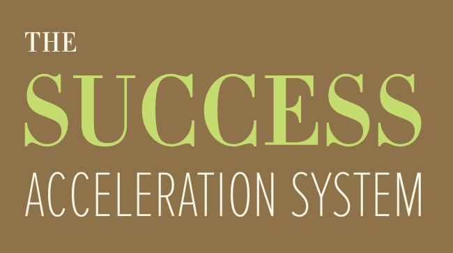 Success Acceleration System