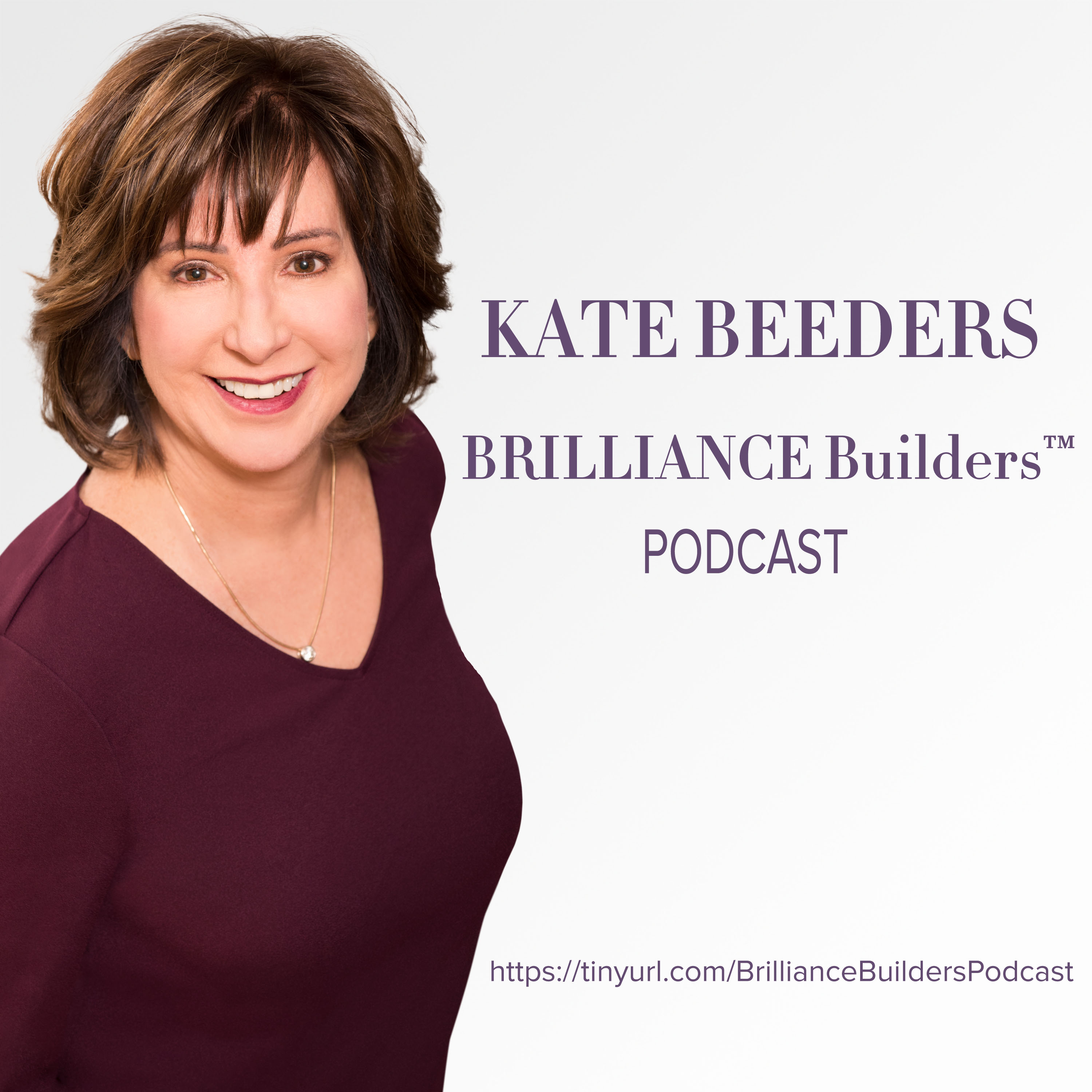 BRILLIANCE Builders™ Live by Kate Beeders